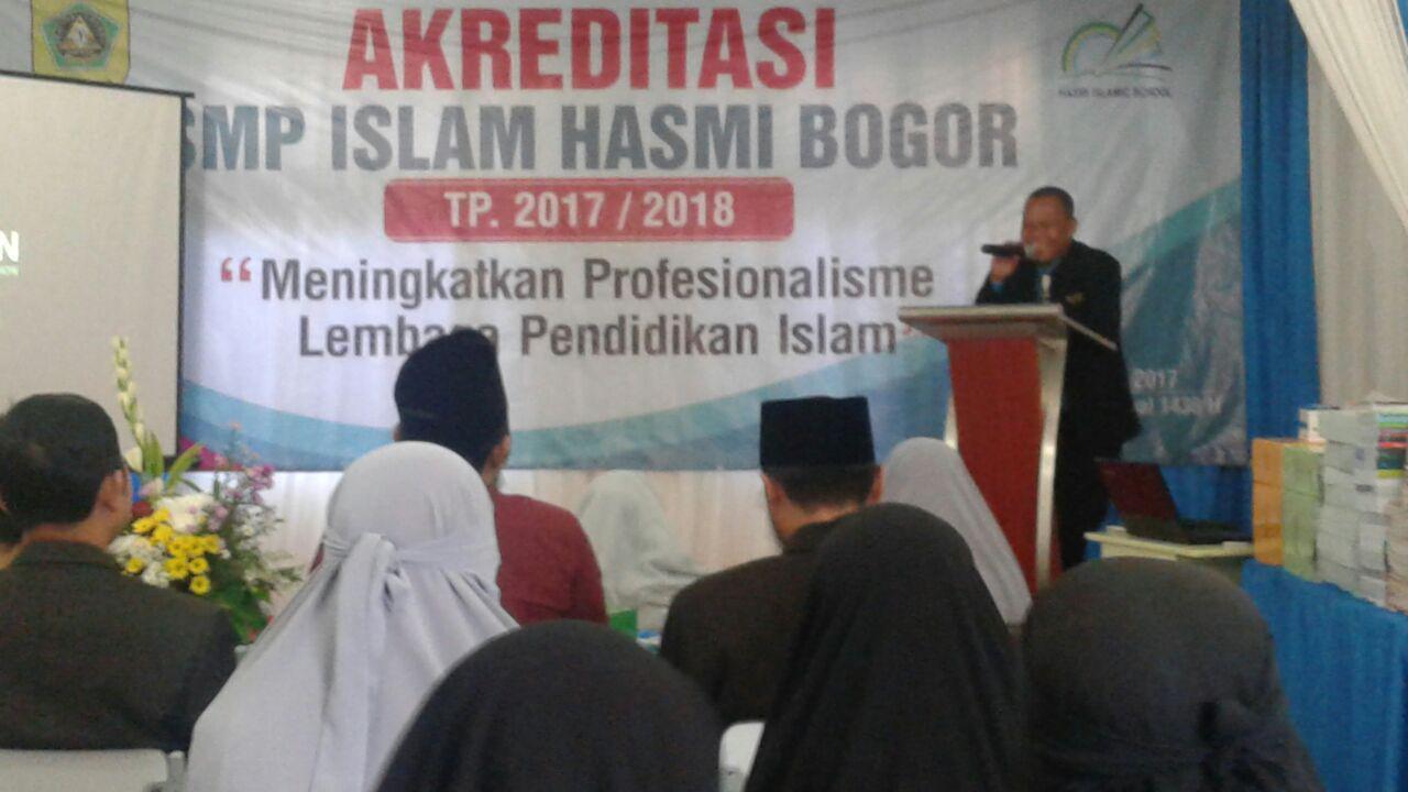 Akreditasi SMP Islam Hasmi TP 2017/2018
