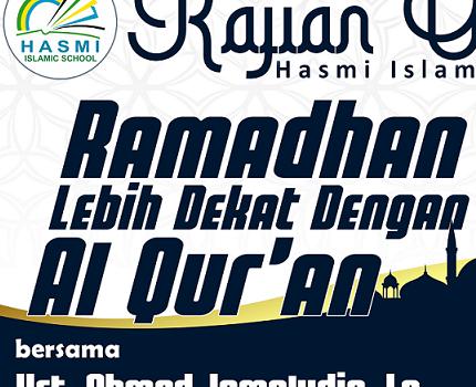 Kajian Online Hasmi Islamic School : Ramadhan Lebih Dekat Dengan Al Qur'an Eps.02